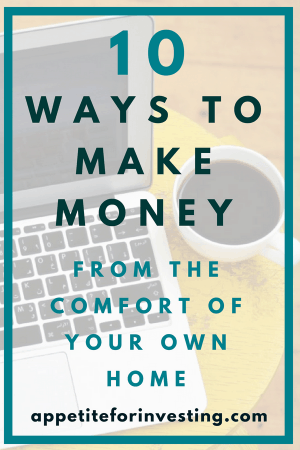 10 Ways to Make Money From Your Home e1536196845105 - 10 Ways to Make Money from the Comfort of Your Home This Week