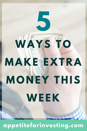 5 Ways to Make Extra Money This Week
