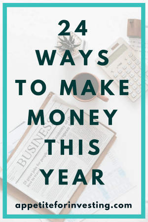 24 Ways to make money this year