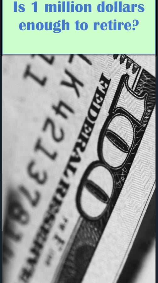 1 million dollars 503x900 - Is $1 Million Enough to Retire?