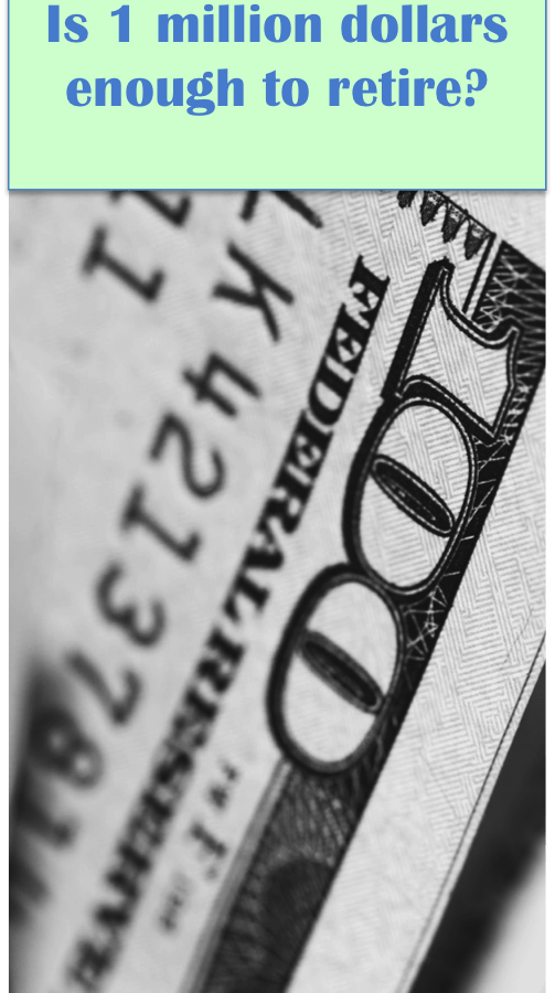 1 million dollars 6 503x900 - Is $1 Million Enough to Retire?