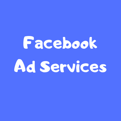 Facebook Ad Services - Advertise