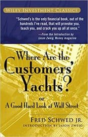 Where Are the Customers Yachts e1561214601485 - The Best Investing Books to get Rich