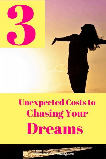 Chase Dreams 3 e1564617464820 - 3 Unexpected Costs of Reaching Your Dreams