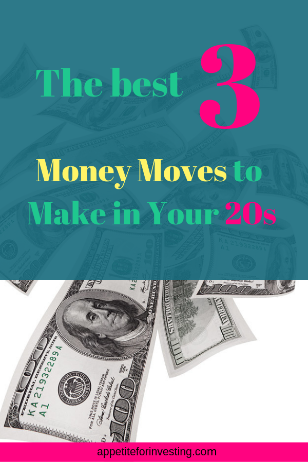 Money 1 - The Best 3 Money Moves to Make in Your 20s