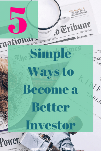 Better Investor Pin 1 e1566001205554 - 5 Simple Ways to Become a Better Investor